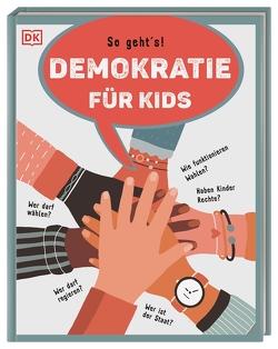 Demokratie für Kids von Paxmann,  Christine