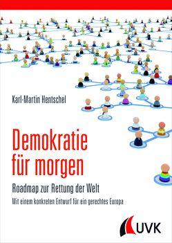 Demokratie für morgen von Hentschel,  Karl-Martin