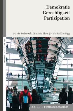Demokratie – Gerechtigkeit – Partizipation von Dabrowski,  Martin, Ehret,  Patricia, Radtke,  Mark