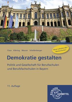 Demokratie gestalten – Bayern von Claus,  Dietrich, Kläning,  Ulf, Maurer,  Rainer, Schellenberger,  Stefan