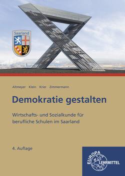 Demokratie gestalten – Saarland von Altmeyer,  Michael, Klein,  Wolfgang, Krier,  Alexander, Zimmermann,  Tim