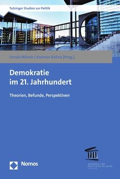 Demokratie im 21. Jahrhundert von Kalina,  Andreas, Münch,  Ursula