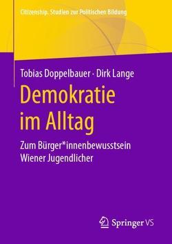 Demokratie im Alltag von Doppelbauer,  Tobias, Lange,  Dirk
