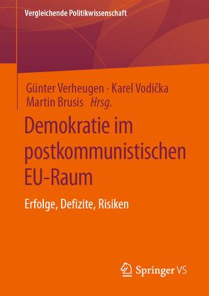 Demokratie im postkommunistischen EU-Raum von Brusis,  Martin, Verheugen,  Günter, Vodička,  Karel