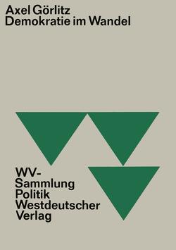 Demokratie im Wandel von Goerlitz,  Axel