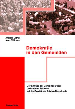 Demokratie in den Gemeinden von Bühlmann,  Marc, Ladner,  Andreas