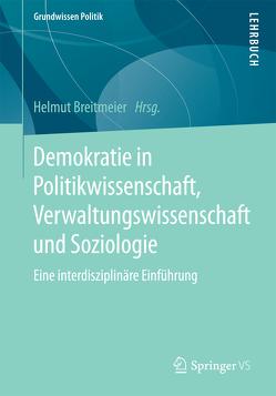 Demokratie in Politikwissenschaft, Verwaltungswissenschaft und Soziologie von Breitmeier,  Helmut