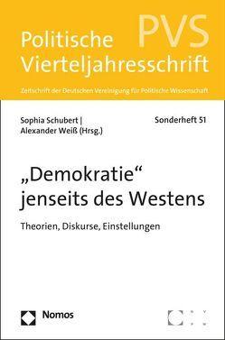 """""""Demokratie"""" jenseits des Westens von Schubert,  Sophia, Weiß,  Alexander"""