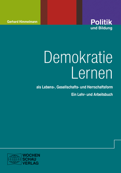 Demokratie lernen von Himmelmann,  Gerhard