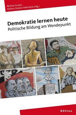 Demokratie lernen heute von Gruber,  Bettina, Stainer-Hämmerle,  Kathrin