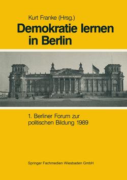 Demokratie Lernen in Berlin von Franke,  Kurt