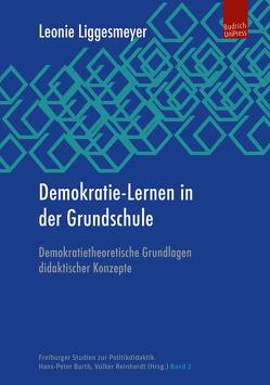 Demokratie-Lernen in der Grundschule von Liggesmeyer,  Leonie