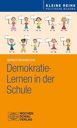 Demokratie-Lernen in der Schule von Himmelmann,  Gerhard