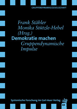 Demokratie machen von Stähler,  Frank, Stützle-Hebel,  Monika