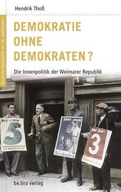 Demokratie ohne Demokraten? von Görtemaker,  Manfred, Kroll,  Frank L, Neitzel,  Sönke, Thoß,  Hendrik