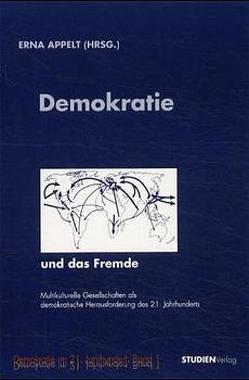 Demokratie und das Fremde von Appelt,  Erna
