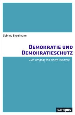 Demokratie und Demokratieschutz von Engelmann,  Sabrina