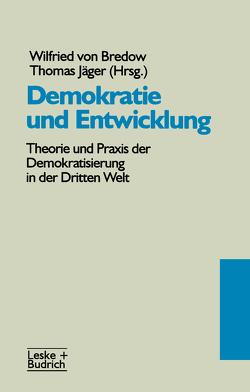 Demokratie und Entwicklung von Jaeger,  Thomas, von Bredow,  Wilfried