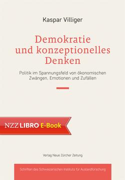 Demokratie und konzeptionelles Denken von Villiger,  Kaspar