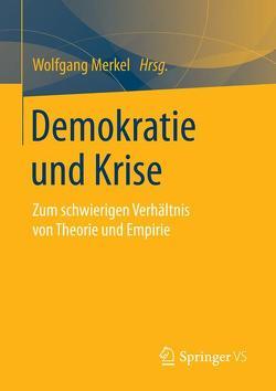 Demokratie und Krise von Merkel,  Wolfgang