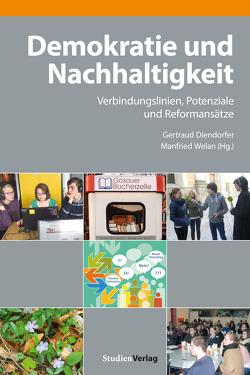 Demokratie und Nachhaltigkeit von Diendorfer,  Gertraud, Welan,  Manfried