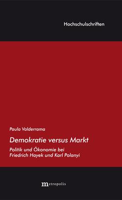 Demokratie versus Markt von Valderrama Saud,  Paula V.