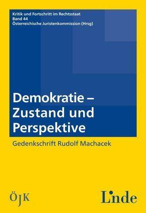 Demokratie – Zustand und Perspektiven von Juristenkommission,  Österreichische