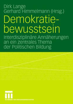 Demokratiebewusstsein von Himmelmann,  Gerhard, Lange,  Dirk