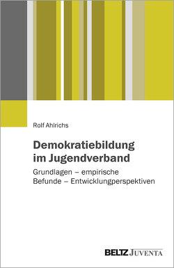 Demokratiebildung im Jugendverband von Ahlrichs,  Rolf