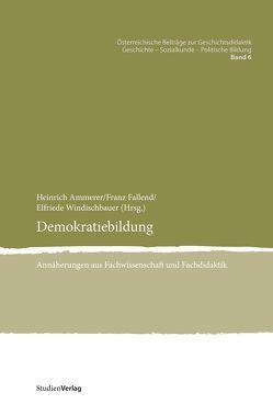 Demokratiebildung von Ammerer,  Heinrich, Fallend,  Franz, Windischbauer,  Elfriede