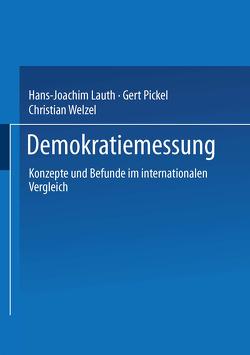 Demokratiemessung von Lauth,  Hans-Joachim, Pickel,  Gert, Welzel,  Christian