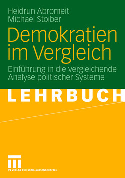 Demokratien im Vergleich von Abromeit,  Heidrun, Stoiber,  Michael