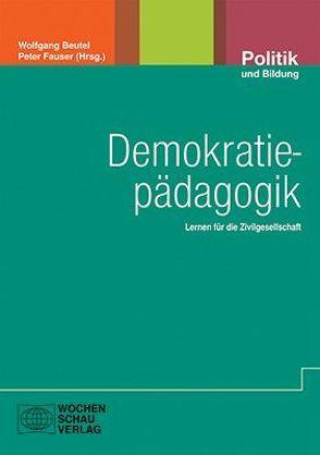 Demokratiepädagogik von Beutel,  Wolfgang, Fauser,  Peter