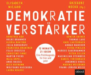 Demokratieverstärker von Gander,  Sabrina, Niejahr,  Elisabeth, Nocko,  Dr. Grzegorz, Pappenberger,  Sebastian, Thoma,  Uwe