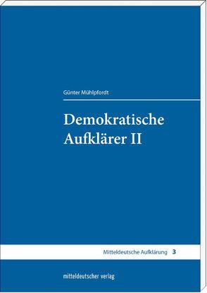 Demokratische Aufklärer II von Mühlpfordt,  Günter