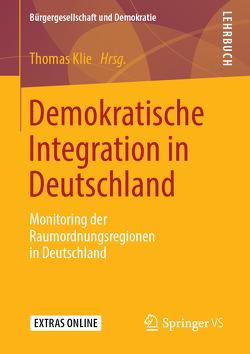 Demokratische Integration in Deutschland von Klie,  Thomas