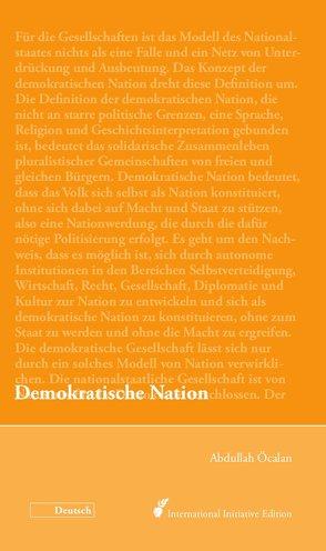 Demokratische Nation von Internationale Initiative »Freiheit für Abdullah Öcalan – Frieden in Kurdistan«, Öcalan,  Abdullah
