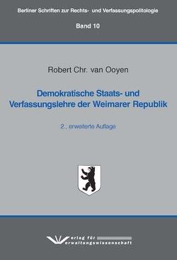 Demokratische Staats- und Verfassungslehre der Weimarer Republik von van Ooyen,  Robert Chr.