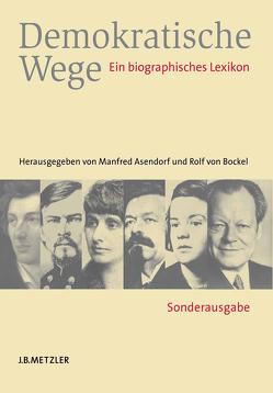 Demokratische Wege von Asendorf,  Manfred, Bockel,  Rolf von