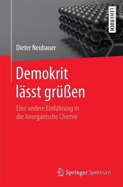 Demokrit lässt grüßen von Neubauer,  Dieter