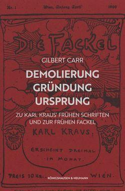 Demolierung – Gründung – Ursprung von Carr,  Gilbert