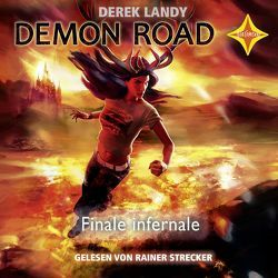 Demon Road – Finale Infernale von Höfker,  Ulla, Landy,  Derek, Strecker,  Rainer