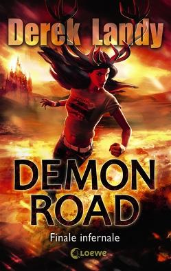 Demon Road 3 – Finale infernale von Höfker,  Ursula, Landy,  Derek