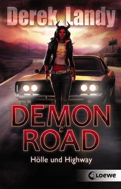 Demon Road – Hölle und Highway von Höfker,  Ursula, Landy,  Derek