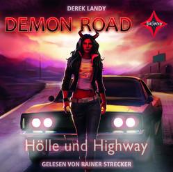 Demon Road – Hölle und Highway von Landy,  Derek
