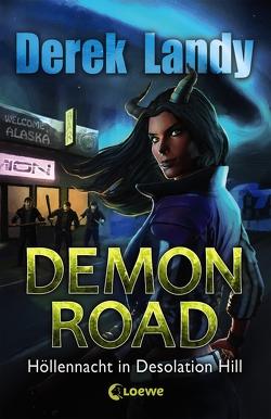 Demon Road – Höllennacht in Desolation Hill von Höfker,  Ursula, Landy,  Derek