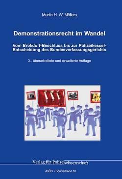Demonstrationsrecht im Wandel von Möllers,  Martin H.W.