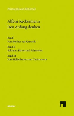 Den Anfang denken von Reckermann,  Alfons