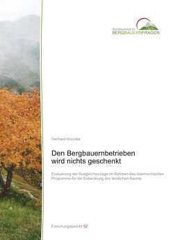 Den Bergbauernbetrieben wird nichts geschenkt von Hovorka,  Gerhard