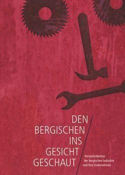 Den Bergischen ins Gesicht geschaut von Pluszynski,  Zbigniew, Wallbrecht,  Andreas
